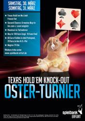 Pokern bis der Osterhase kommt. Die Spielbank Erfurt lädt über Ostern zu einem spannenden KO-Wettstreit im Texas Hold´em.