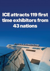 ICE attracts 119 first time exhibitors from 43 nations.